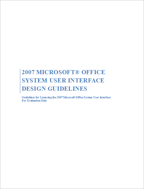 2007 Microsoft® Office System User Interface Design Guidelines